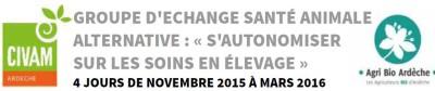Formation en Ardèche, Thème : SANTÉ ANIMALE ALTERNATIVE : « S'AUTONOMISER SUR LES SOINS EN ÉLEVAGE »